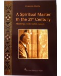 A Spiritual Master in the 21st Century, Meetings with Selim Aissel
