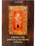 Initiation a la peinture polychrome d'alsace