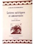 Lettres satiriques et amoureuses - précédées de Lettres diverses