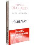 L'échéance : Français, vous n'avez encore rien vu