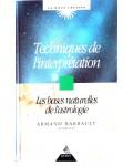 Techniques de l'interprétation, les bases naturelles de l'astrologie
