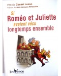 Si Roméo et Juliette avaient vécu longtemps ensemble