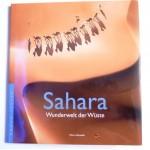 Sahara - Wunderwelt der Wüste