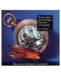 Restauration des horloges, montres et pendules