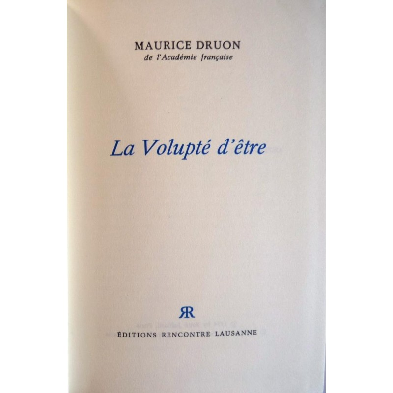 La volupt d 39 tre par maurice druon eds rencontre for Psychologie nc liste
