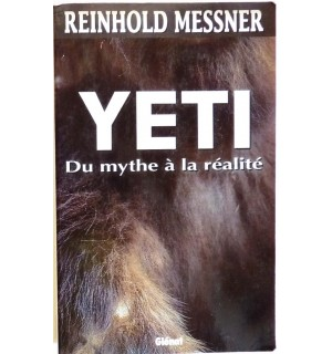 Yeti, du mythe à la réalité