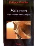 Male mort : Morts violentes dans l'Antiquité