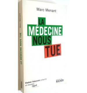 La médecine nous tue