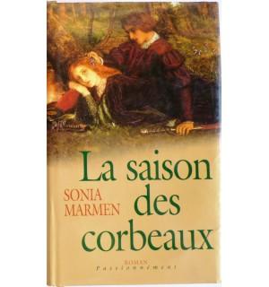 La saison des corbeaux, (coeur de Gaël tome 2)