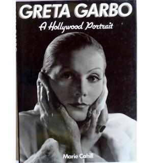 Greta GARBO, a Hollywood portrait