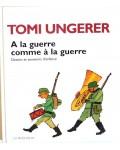 A la guerre comme à la guerre, dessins et souvenirs d'enfance