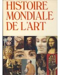 Histoire mondiale de l'art, peinture, sculpture, architecture, arts décoratifs