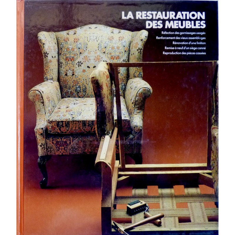 la restauration des meubles editions time life 1985. Black Bedroom Furniture Sets. Home Design Ideas