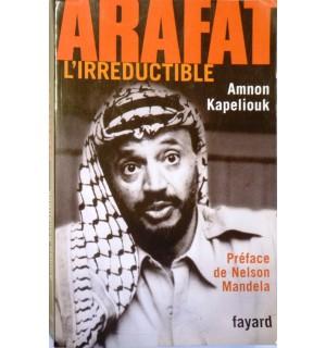 Arafat l'irréductible