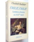 Émilie, Émilie, l'ambition féminine au XVIIIe siècle