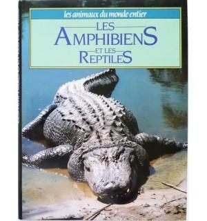Les amphibiens et les reptiles