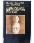 Métempsycose, réincarnation et survie