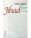 Jihad, expansion et déclin de l'islamisme