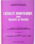 L'actualité rhumatologique 1990 présentée au praticien