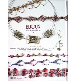 Bijoux en fil métal, 50 modèles originaux
