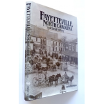 Fayetteville, North Carolina - A Pictorial History