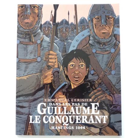 Dans les pas de Guillaume le Conquérant - Hastings 1066
